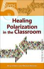 5 Steps to Healing Polarization in the Classroom