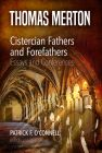 Cistercian Fathers and Forefathers