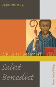 St Benedict Rule for beginners thumbnail