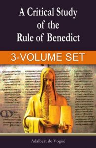 A Critical Study of the Rule of Benedict - SET