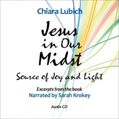 Jesus in Our Midst - Audio CD